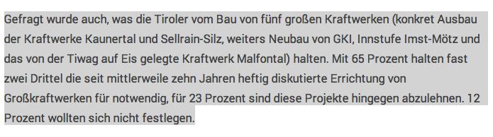 Schwupp-Di-Wupp, und alles ist anders. Urplötzlich sind die Tiroler_innen mit 2/3 Mehrheit GEGEN Großkraftwerke.
