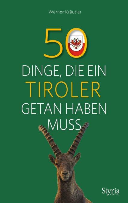 Das Standardwerk für Tirol-Liebhaber_innen